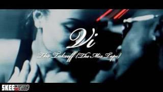 "Skee Music Presents: Vi - ""The TAKE OFF"" Mixtape Trailer"
