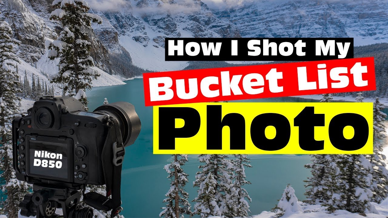 The Moraine Lake Bucket List Shot A Short Film About Epic Landscape Photography In Banff Alberta