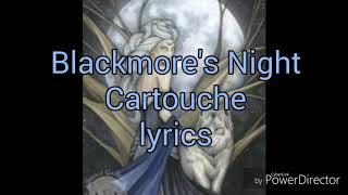Blackmore's night /Cartouche/ {lyrics}