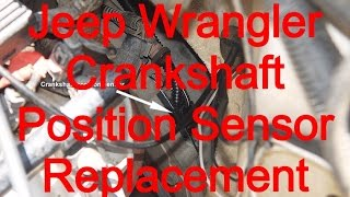 crankshaft position sensor ckp replacement 99 jeep wrangler sahara