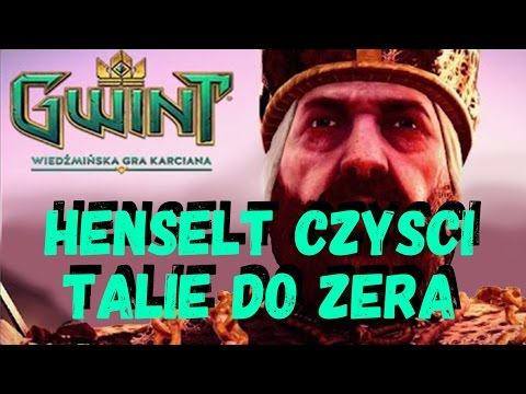 Gwint - HENSELT CZYŚCI TALIE DO ZERA!