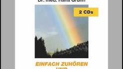 Panikattacken: Einfach zuhören und die Angst besiegen mit Dr. med. Hans Grünn