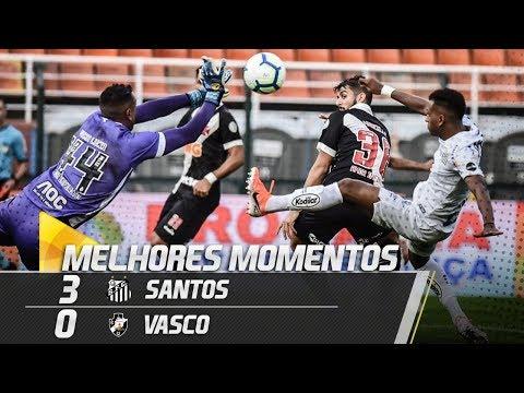 SANTOS 3 X 0 VASCO | MELHORES MOMENTOS | BRASILEIRÃO (12/05/19)