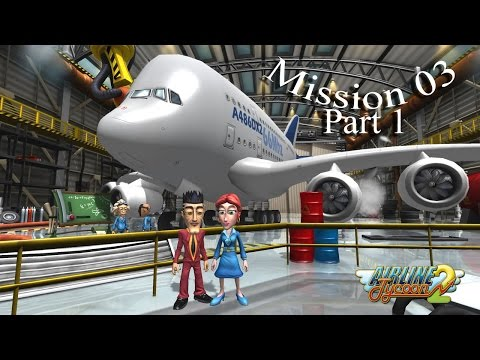 Let's Play Airline Tycoon 2 Mission 03 The Lone Flight Route Part 1