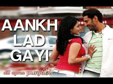 Ankh Lad Gayi - Video Song | Dil Apna Punjabi | Harbhajan Mann & Neeru Bajwa | Bella