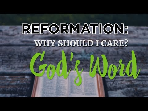 download Reformation: Why Should I Care? God's Word
