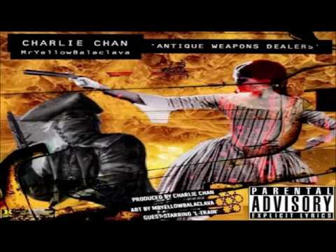 Chuck Chan X MrYellowBalaclava - Antique Weapons Dealers - Full EP (2019)