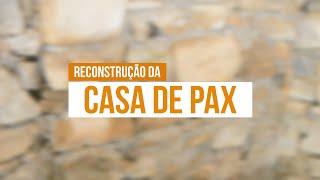 A Reconstrução da Casa de Pax: A arte de trabalhar a pedra