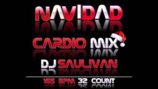 CARDIO MIX  NAVIDAD DICIEMBRE 2016- DJSAULIVAN