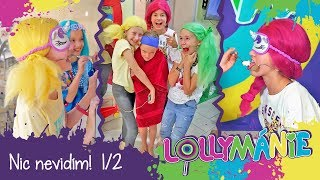 Lollymánie S02E11 - Já nic nevidím! (1.část)