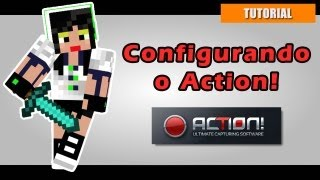 TUTORIAL: Configurando o Mirillis Action!