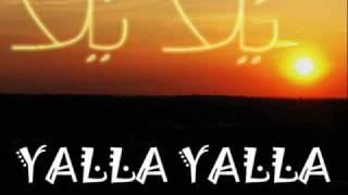 Yalla Yalla Arabic House Music يَلا يَلا