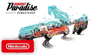 Burnout Paradise Remastered - Launch Trailer - Nintendo Switch