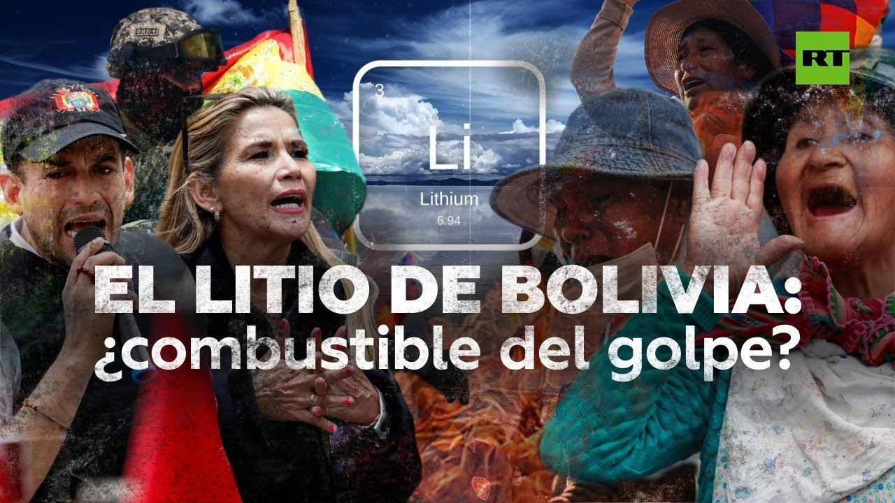 El litio boliviano: ¿el motivo real tras el golpe de Estado?