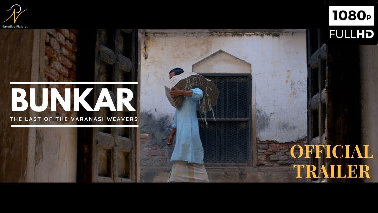 BUNKAR - The Last of the Varanasi Weavers | Official Trailer |