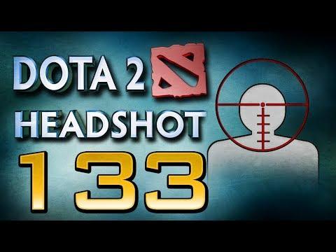 Dota 2 Headshot - Ep. 133