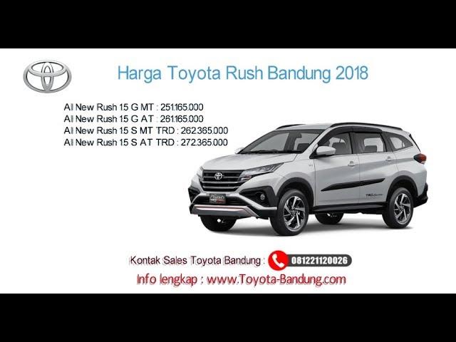 Harga Toyota Rush 2018 Bandung dan Jawa Barat | 081221120026