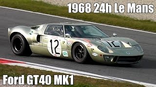 Ford GT40 SOUND ! 1968 Le mans GT40 MK1 Original Car