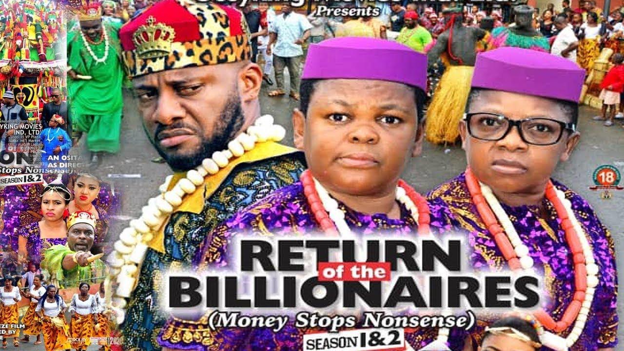 Download RETURN OF THE BILLIONAIRES 1 {NEW MOVIE}-YUL EDOCHIE|AKI&PAWPAW|2019 LATEST NIGERIAN NOLLYWOOD MOVIE