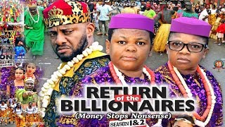 RETURN OF THE BILLIONAIRES 1 NEW MOVIE-YUL EDOCHIEAKIampPAWPAW2019 LATEST NIGERIAN NOLLYWOOD MOVIE