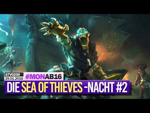 0230 🔴 Die lange SEA OF THIEVES-Closed Beta-Piraten Nacht 2 🔴 Gronkh Livestream vom 29.01.2018