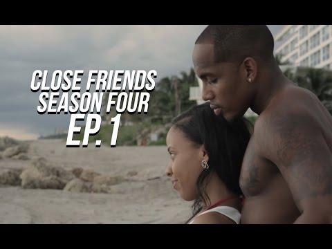 Close Friends Episode 1 | Season 4  #CloseFriendsWS