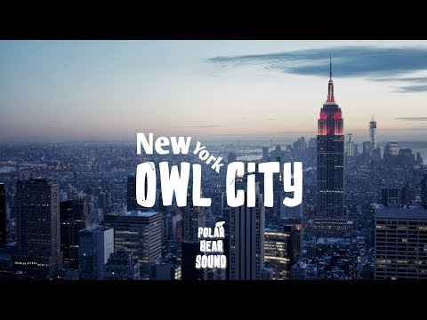 Owl City - New York City (Lyrics) (New 2018 Song)