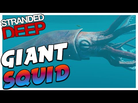 Stranded Deep | KILLING THE GIANT SQUID | Stranded Deep Updated 8