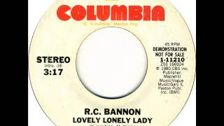 "R.C. Bannon ""Lovely Lonely Lady"""