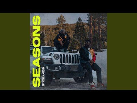 Seasons BrvndonP ft. Mission