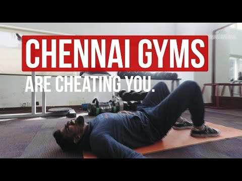 How Chennai gyms are CHEATING you
