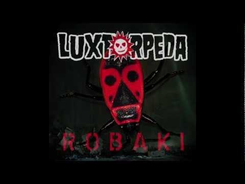 Luxtorpeda - Raus