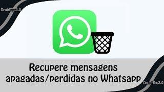 Como recuperar mensagens perdidas/apagadas no WhatsApp