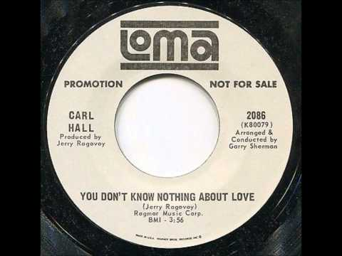 Carl Hall Mean It Baby You Dont Know Nothing About Love