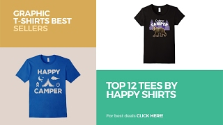 Top 12 Tees By Happy Shirts // Graphic T-Shirts Best Sellers