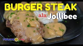 Jollibee Inspired Burger Steak Recipe with Mushroom Gravy (Filipino Salisbury Steak)
