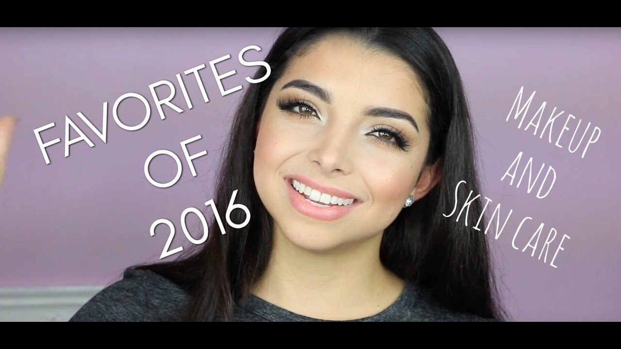 Favorites Of 2016 Makeup And Skin Care!