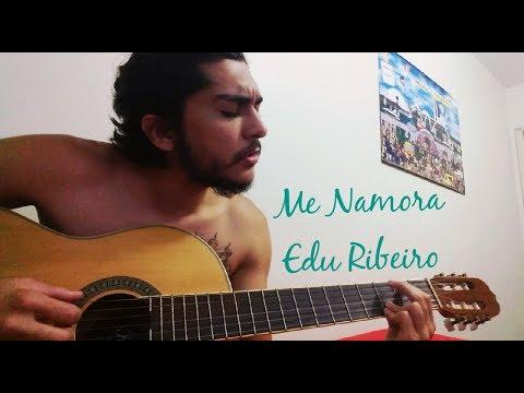 Ensinando Me Namora - Edu Ribeiro (Muito Fácil)