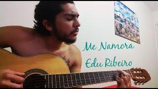 Baixar Ensinando Me Namora - Edu Ribeiro (Muito Fácil)