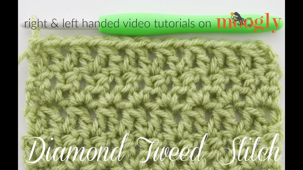 Crochet Stitches Left Handed : How to Crochet: Diamond Tweed Stitch (Left Handed) - YouTube
