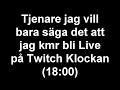 LIVE PÅ TWITCH (18:00)