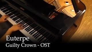 Repeat youtube video Euterpe - Guilty Crown OST [Piano]