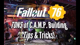 Fallout 76 TONS of C.A.M.P. Tips & Tricks For Building!
