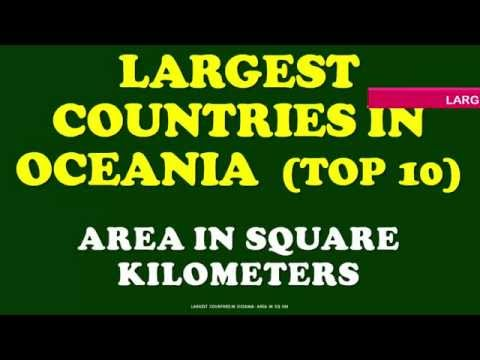 TOP 10 LARGEST COUNTRIES IN OCEANIA - AREA IN SQUARE KILOMETERS