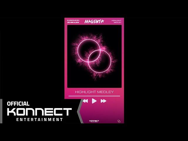 강다니엘(KANGDANIEL) - Second Mini Album 'MAGENTA' Highlight Medley