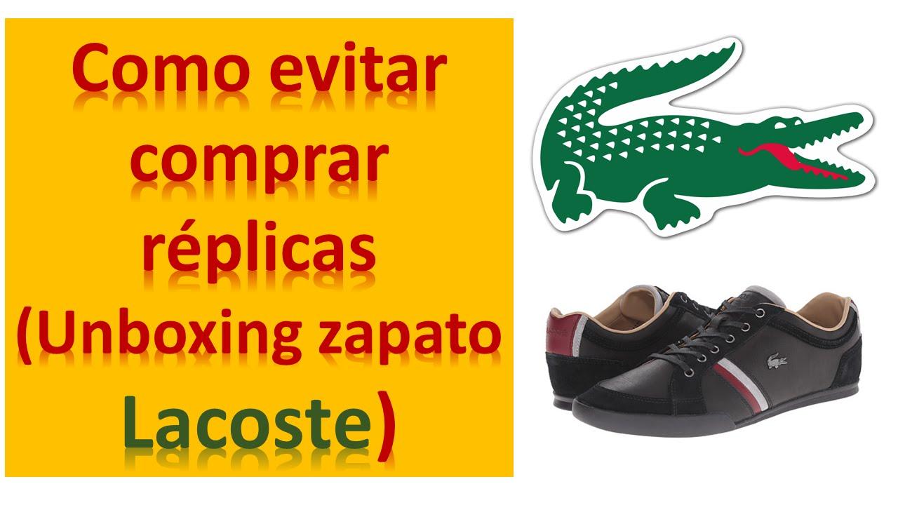 9603a737010d1b Como evitar comprar RÉPLICAS (Unboxing zapato Lacoste) PARTE 1 - YouTube