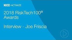 NICE Actimize RiskTech100 - Joe Friscia Interview