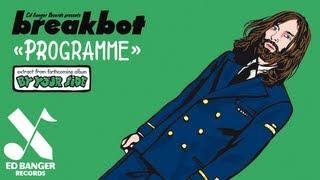 Breakbot - Programme