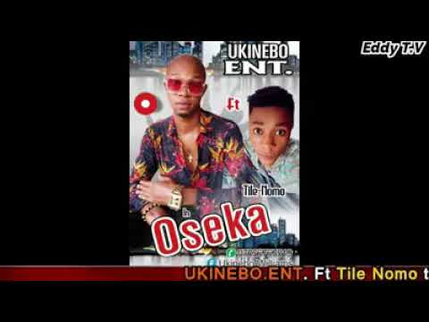 Ukinebo Music Entertainment Ft Tile Nomo Title Oseka For More Information Contact (0705 676 7519)  P