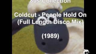 Coldcut - People Hold On (1989)